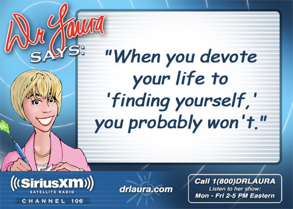 When you devote your life to 'finding yourself,' you probably won't.