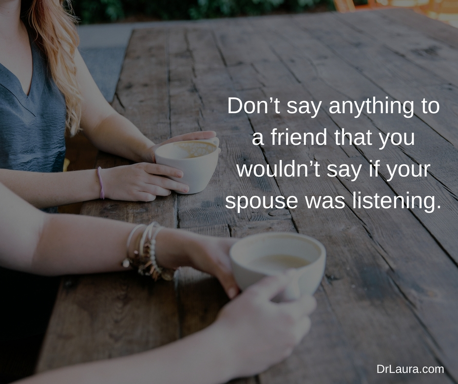 4 Things to Never Talk About Behind Your Spouse's Back